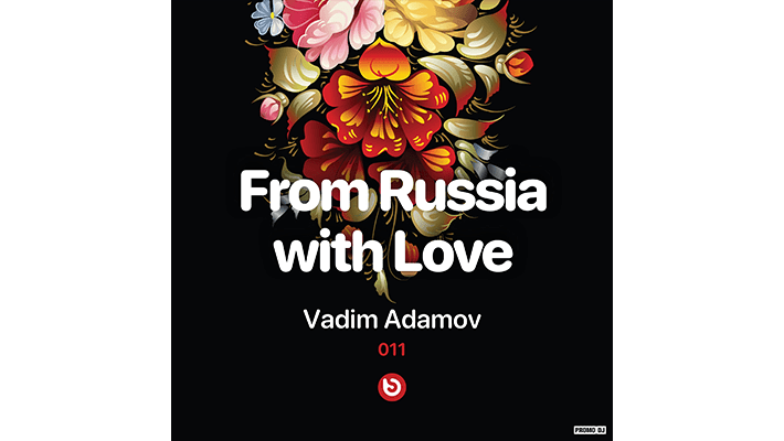 Vadim Adamov - From Russia With Love #11